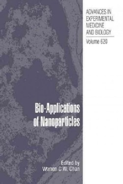 Bio-Applications of Nanoparticles (Paperback)