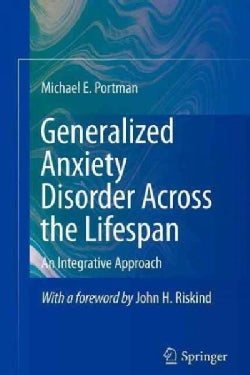 Generalized Anxiety Disorder Across the Lifespan: An Integrative Approach (Paperback)