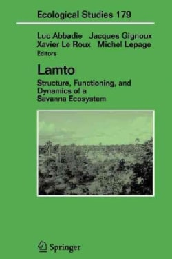 Lamto: Structure, Functioning, and Dynamics of a Savanna Ecosystem (Paperback)