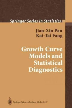 Growth Curve Models and Statistical Diagnostics (Paperback)