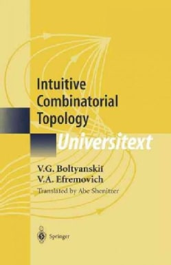 Intuitive Combinatorial Topology (Paperback)