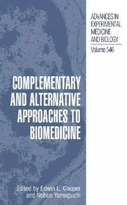 Complementary and Alternative Approaches to Biomedicine (Paperback)
