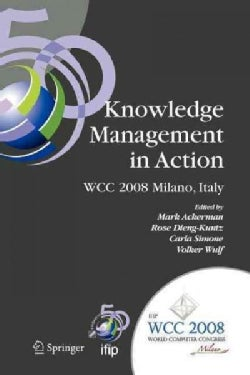 Knowledge Management in Action: Ifip 20th World Computer Congress, Conference on Knowledge Management in Action, ... (Paperback)