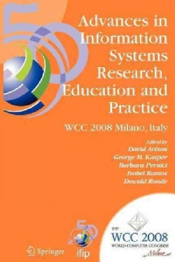 Advances in Information Systems Research, Education and Practice: Ifip 20th World Computer Congress, Tc 8, Inform... (Paperback)
