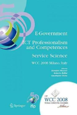 E-government Ict Professionalism and Competences Service Science: Ifip 20th World Computer Congress, Industry Ori... (Paperback)