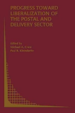 Progress Toward Liberalization of the Postal and Delivery Sector (Paperback)