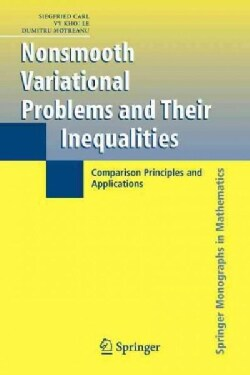 Nonsmooth Variational Problems and Their Inequalities: Comparison Principles and Applications (Paperback)