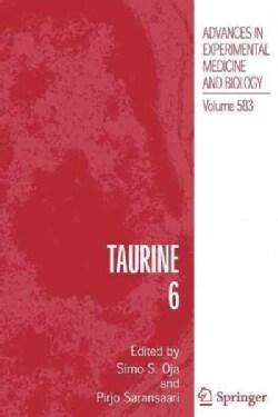 Taurine 6 (Paperback)