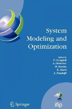 System Modeling and Optimization: Proceedings of the 22nd Ifip Tc7 Conference Held From, July 18-22, 2005, Turin,... (Paperback)
