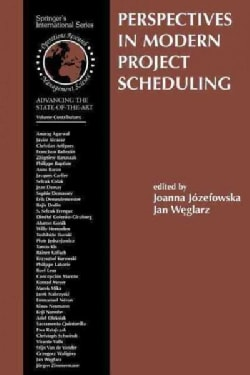 Perspectives in Modern Project Scheduling (Paperback)