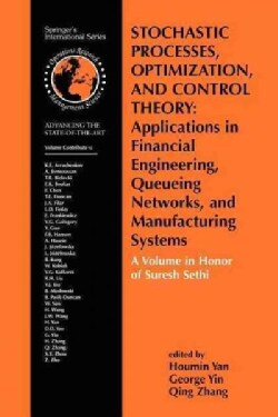 Stochastic Processes, Optimization, and Control Theory - Applications in Financial Engineering, Queueing Networks... (Paperback)