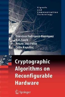Cryptographic Algorithms on Reconfigurable Hardware (Paperback)