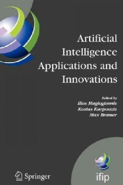 Artificial Intelligence Applications and Innovations: 3rd Ifip Conference on Artificial Intelligence Applications... (Paperback)