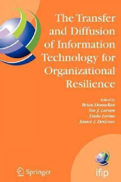 The Transfer and Diffusion of Information Technology for Organizational Resilience: Ifip Tc8 Wg 8.6 International... (Paperback)