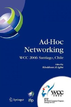 Ad-hoc Networking: Ifip 19th World Computer Congress, Tc-6, Ifip Interactive Conference on Ad-hoc Networking, Aug... (Paperback)