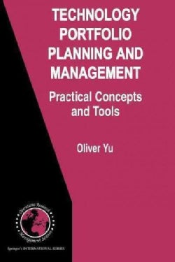 Technology Portfolio Planning and Management: Practical Concepts and Tools (Paperback)