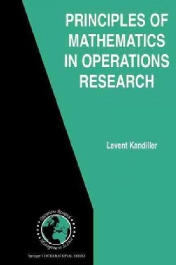 Principles of Mathematics in Operations Research (Paperback)