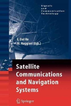 Satellite Communications and Navigation Systems (Paperback)