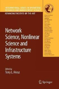 Network Science, Nonlinear Science and Infrastructure Systems (Paperback)