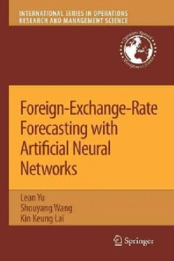 Foreign-exchange-rate Forecasting With Artificial Neural Networks (Paperback)