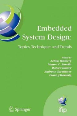 Embedded System Design: Topics, Techniques and Trends: Ifip Tc10 Working Conference: International Embedded Syste... (Paperback)