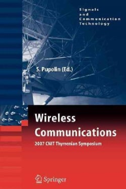 Wireless Communications 2007 Cnit Thyrrenian Symposium (Paperback)