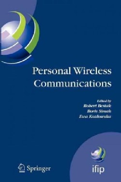 Personal Wireless Communications: The 12th Ifip International Conference on Personal Wireless Communications (Pwc... (Paperback)