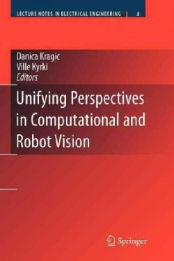 Unifying Perspectives in Computational and Robot Vision (Paperback)