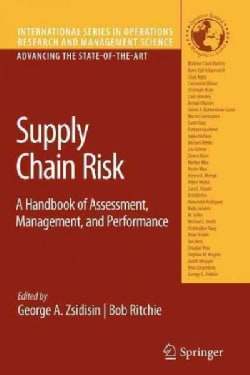 Supply Chain Risk: A Handbook of Assessment, Management, and Performance (Paperback)