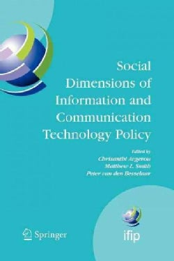 Social Dimensions of Information and Communication Technology Policy: Proceedings of the Eighth International Con... (Paperback)