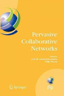 Pervasive Collaborative Networks: Ifip Tc 5 Wg 5.5 Ninth Working Conference on Virtual Enterprises, September 8-1... (Paperback)