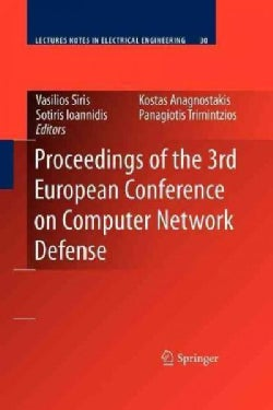 Proceedings of the 3rd European Conference on Computer Network Defense (Paperback)