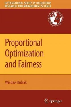 Proportional Optimization and Fairness (Paperback)