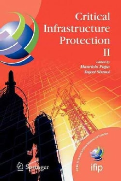 Critical Infrastructure Protection II (Paperback)