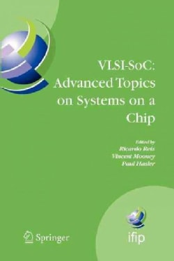 Vlsi-soc: Advanced Topics on Systems on a Chip: A Selection of Extended Versions of the Best Papers of the Fourte... (Paperback)
