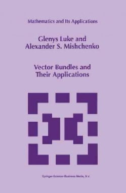 Vector Bundles and Their Applications (Paperback)