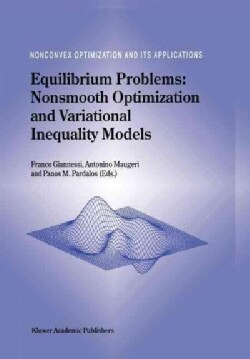 Equilibrium Problems: Nonsmooth Optimization and Variational Inequality Models (Paperback)