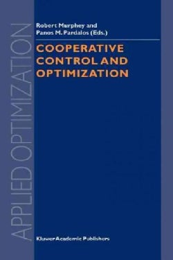 Cooperative Control and Optimization (Paperback)
