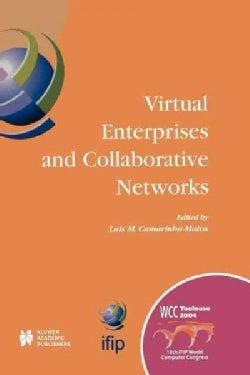 Virtual Enterprises and Collaborative Networks (Paperback)