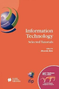 Information Technology: Selected Tutorials (Paperback)