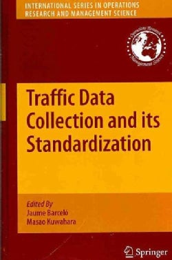 Traffic Data Collection and its Standardization (Hardcover)