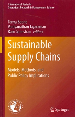 Sustainable Supply Chains: Models, Methods, and Public Policy Implications (Hardcover)