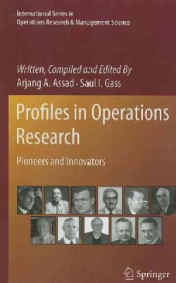 Profiles in Operations Research: Pioneers and Innovators (Hardcover)