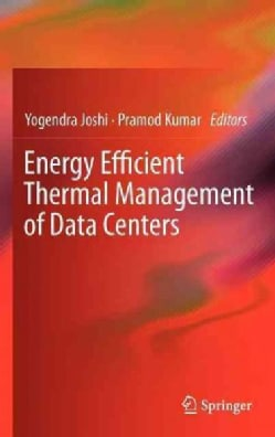 Energy Efficient Thermal Management of Data Centers (Hardcover)
