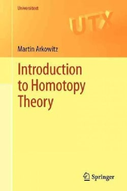 Introduction to Homotopy Theory (Paperback)