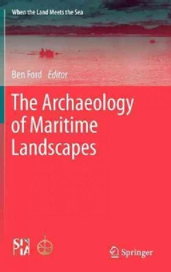 The Archaeology of Maritime Landscapes (Hardcover)