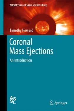 Coronal Mass Ejections: An Introducton (Hardcover)