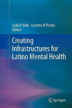 Creating Infrastructures for Latino Mental Health (Hardcover)