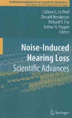 Noise-Induced Hearing Loss: Scientific Advances (Hardcover)