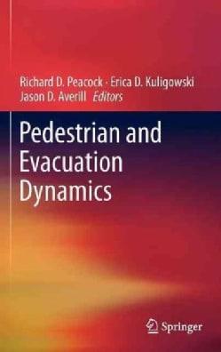Pedestrian and Evacuation Dynamics (Hardcover)